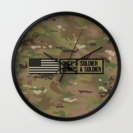 Once a Soldier, Always a Soldier (Camo) Wall Clock