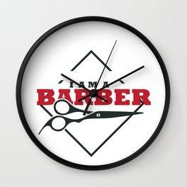 I am a Barber Wall Clock