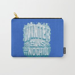 Winter Has Chill Carry-All Pouch