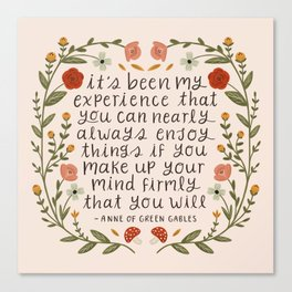 "Anne of Green Gables ""Enjoy Things"" Quote Canvas Print"