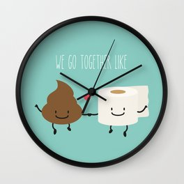 We go together like... Wall Clock