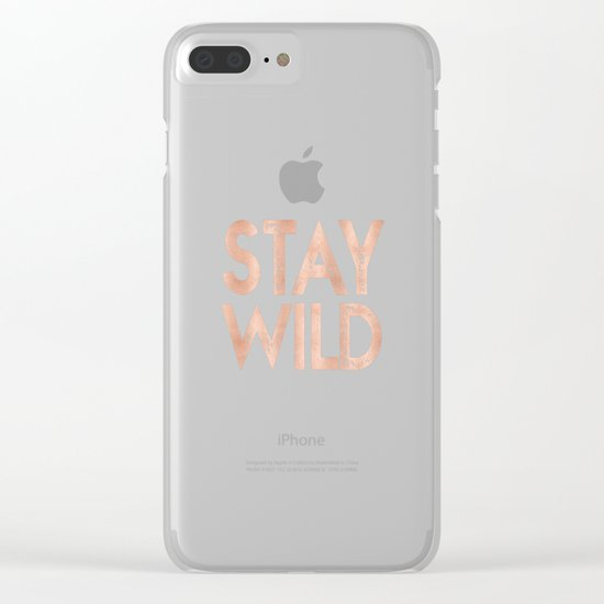 STAY WILD Rose Gold on Black Clear iPhone Case