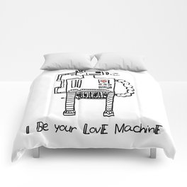 I Be Your Love Machine Comforters