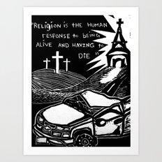 Religion? Art Print