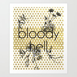 Bloody Dotty Hell Art Print