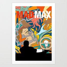 Max The Mad Man Art Print