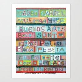 Palabras de Buenos Aires 2 , 2012 por Diego Manuel Art Print