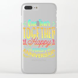 Happy 1st Anniversary One Year Together! Clear iPhone Case