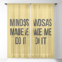 Mimosas Do It Funny Quote Sheer Curtain