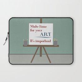 Make Time For Art Laptop Sleeve