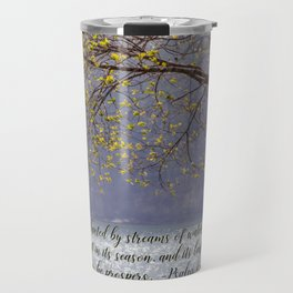 Psalm 1:3 Travel Mug