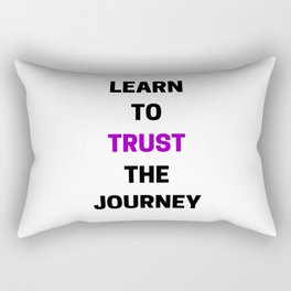 LEARN TO TRUST THE JOURNEY Rectangular Pillow