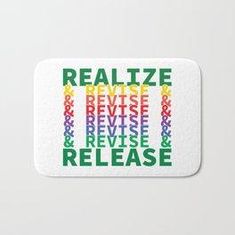 Realize&Revise&Release Bath Mat