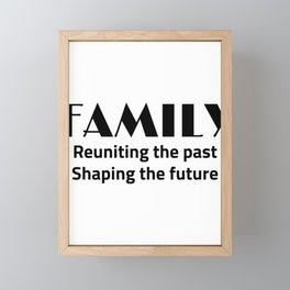 Family Reuniting Past Shaping Future  Framed Mini Art Print