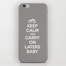 Keep calm and Carry on laters baby iPhone & iPod Skin