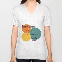 Grandfathers are Just Antique Little Boys Unisex V-Neck