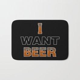 I Want Beer Bath Mat