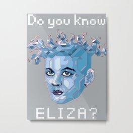 A.I. ELIZA Metal Print