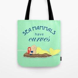 Sea Mammals have Curves Tote Bag