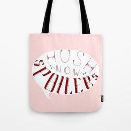 Hush Now. Tote Bag