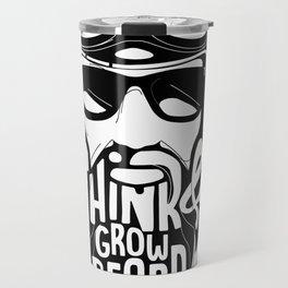 Think and Grow Beard Travel Mug