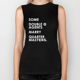 Some Double O Agents Marry Quartermasters Biker Tank