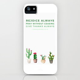 1 Thessalonians 5:15-18 iPhone Case