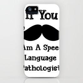 Speech Language Pathology - Slp iPhone Case