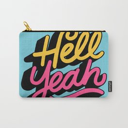 hell yeah 002 x typography Carry-All Pouch