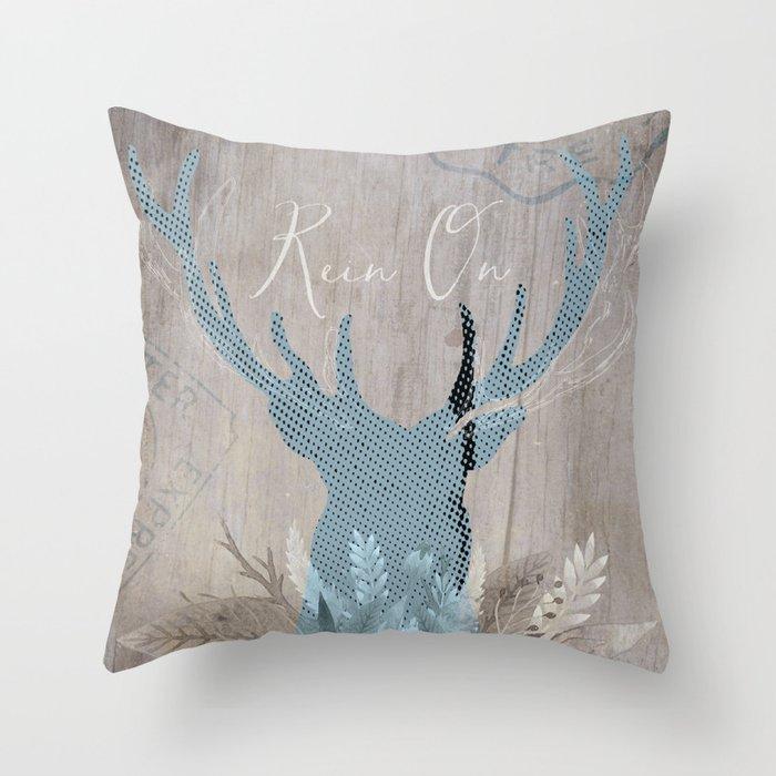 Rein On Throw Pillow