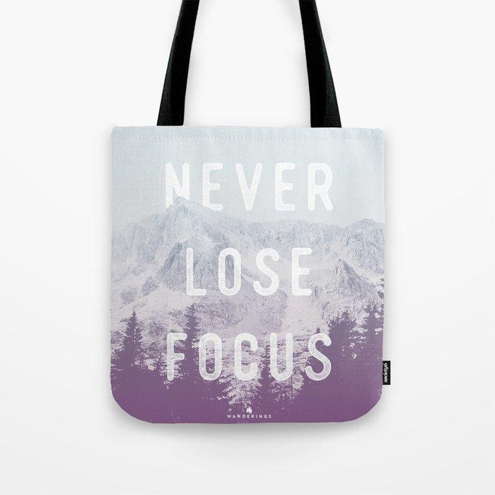 Never Lose Focus Tote Bag