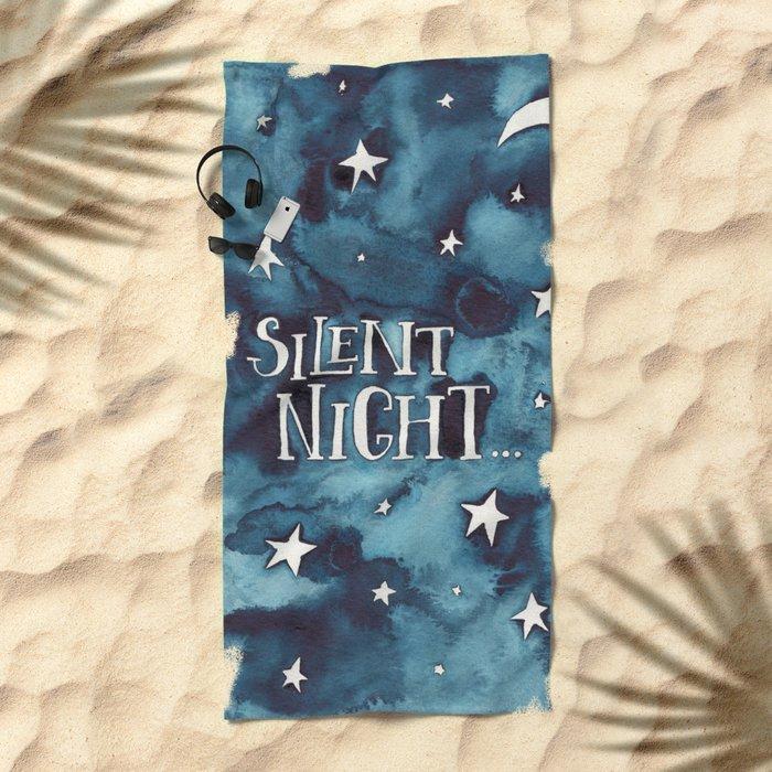 Silent Night... Beach Towel