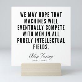 23   | Alan Turing Quotes  | 190716 | Mini Art Print