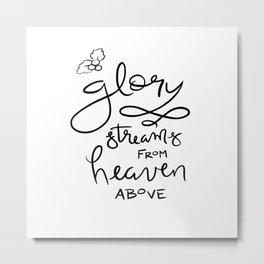 Glory Metal Print