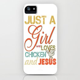 Just a girl who loves Chicken And Jesus Retro Vintage iPhone Case