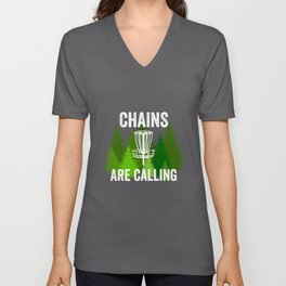 Chains Are Calling - Funny Disc Golf Shirt Frisbee Men Women Unisex V-Neck