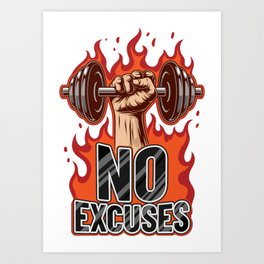 No Excuses | Training Workout Fitness Muscles Art Print