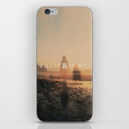 Will It & It Will iPhone Skin