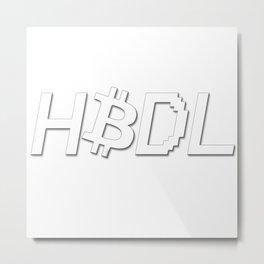 HODL Bitcoin Metal Print
