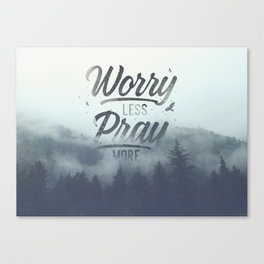 PRAY MORE Canvas Print