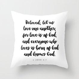 1 John 4:7 - Bible Verse Throw Pillow