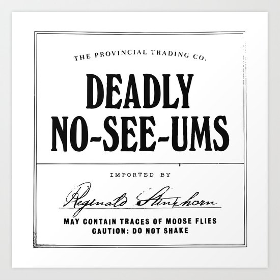 Deadly No-See-Ums Art Print