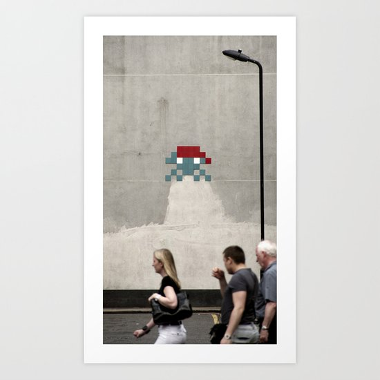 invaders; they're coming for you too... Art Print