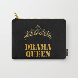 Drama queen - humor Carry-All Pouch