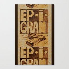 Epigram Canvas Print
