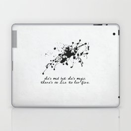 Bukowski - She's mad, but she's magic. There's no lie in her fire. Laptop & iPad Skin