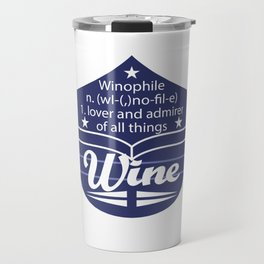 Cute & lovely Admirer Tee Design Winophile Travel Mug