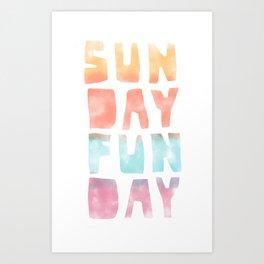 Sunday Funday Art Print