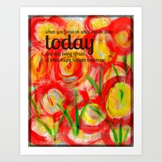 Start with Today Art Print