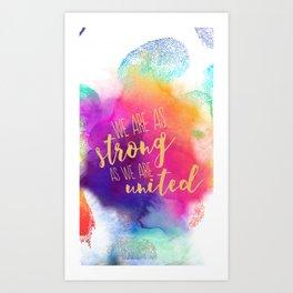 Stronger United Art Print